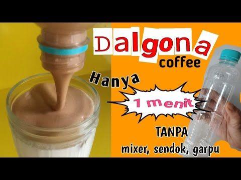 Hanya 1 Menit Dijamin Berhasil Resep Dalgona Coffee Viral Tanpa Mixer Paling Praktis Youtube Di 2020 Mixer Resep Kopi