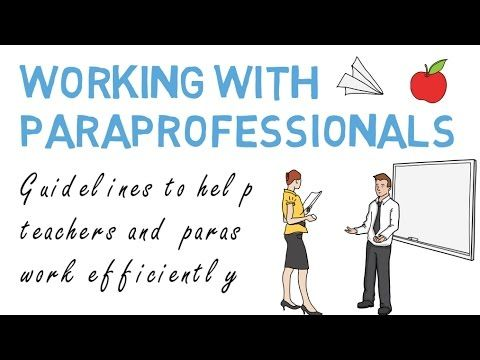 Working With Paraprofessionals Classroom Collaboration Youtube Collaborative Classroom Paraprofessional Education Coordinator