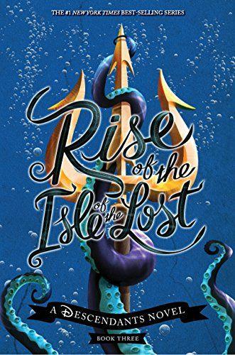 Rise of the Isle of the Lost by Melissa De La Cruz