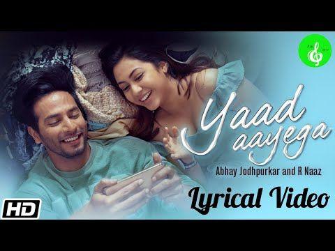 Yaad Aayega Lyrical Video Abhay Jodhpurkar R Naaz Pm Lyrics Youtube In 2020 Latest Song Lyrics Lyrics Songs Old hindi song m aziz. pinterest