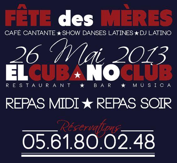 Restaurant El Cubano Club ★ Fête des Mères 2013 Toulouse  - http://www.elcubanoclub.com/toulouse/restaurant-el-cubano-club-%e2%98%85-fete-des-meres-2013-toulouse/