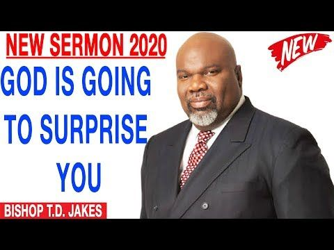 Td Jakes Christmas 2020 NEW SERMONS 2020) Bishop T.D. Jakes [December 31, 2019] GOD IS