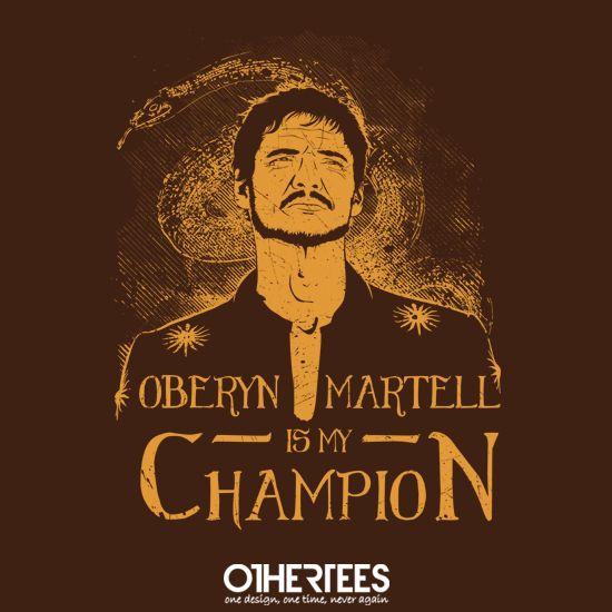 Oberyn is my champion
