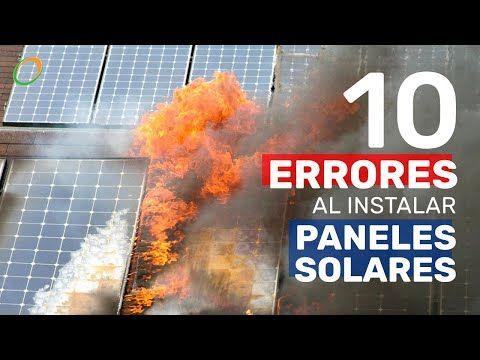 10 Errores Que No Debes Cometer Al Instalar Paneles Solares Youtube En 2020 Paneles Solares Instalacion De Paneles Solares Energia Solar