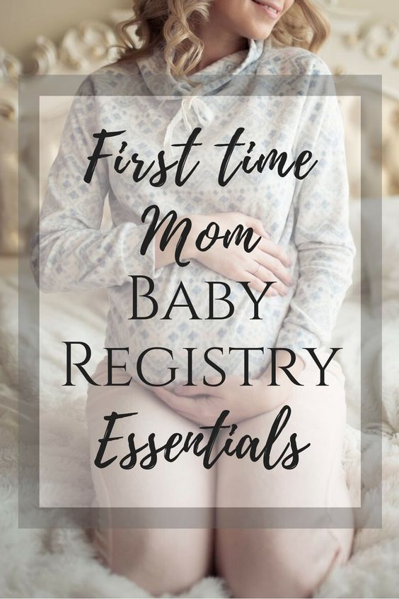 First Time Mom Baby Registry Essentials.  Pin now, read later.