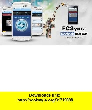 FCSync-Sync Facebook Contacts , Android , torrent, downloads, rapidshare, filesonic, hotfile, megaupload, fileserve