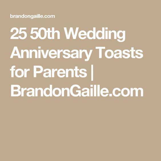 Wedding anniversary 50th wedding anniversary and toast on pinterest