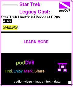 #GAMING #PODCAST  Star Trek Legacy Cast: The Star Trek Legacy Unofficial Podcast    Star Trek Unofficial Podcast EP#5    LISTEN...  http://podDVR.COM/?c=9084f04c-e0fb-d097-712e-213d3ca4e9b4