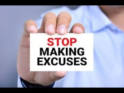 Stop Giving Excuses English By Chandraman Singh Excuses Stop Making Excuses Learning