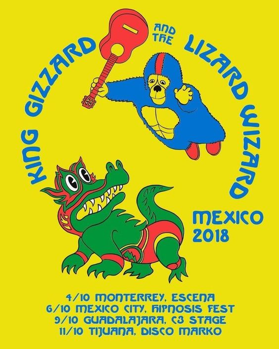 King Gizzard And The Lizard Wizzard Tour México 2018 Concertposterporn Tour Posters Music Poster Concert Posters