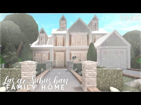Bloxburg Large Suburban Family Home Speed Build Youtube In 2020 Two Story House Design Luxury House Plans Family House Plans