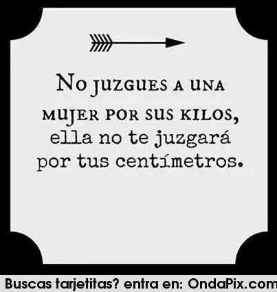 no juzgues...