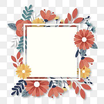 Flower Frame Png Template Frame Flower Frame Flower Vector Png And Vector With Transparent Background For Free Download Flower Frame Flower Illustration Flower Frame Png