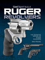 Ruger revolvers are famous for their strength and durability. From the new Gun Digest Book of Ruger Revolvers, here are 25 tough-as-nails factory and custom Ruger wheelguns.