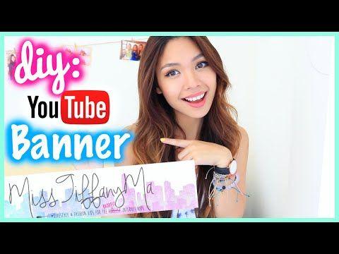 How to Make A YouTube Banner/Channel Art DIY | MissTiffanyMa ...