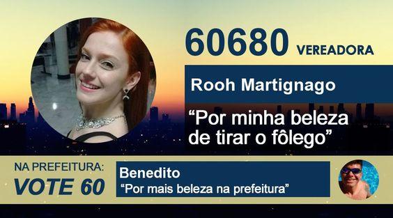 Vote Rooh! Na prefeitura, Benedito