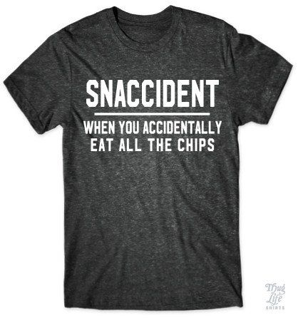 Snaccident: When you accidentally eat all the chips...