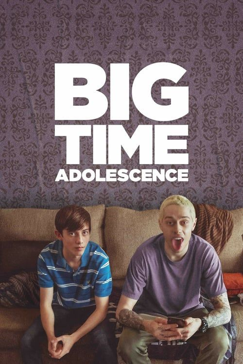 Watch Big Time Adolescence 2020 Movie Online Free Streaming Movies Online Streaming Movies New Comedy Movies