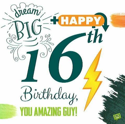 16th Birthday Boy 16th Birthday Wishes Happy 16th Birthday Boy