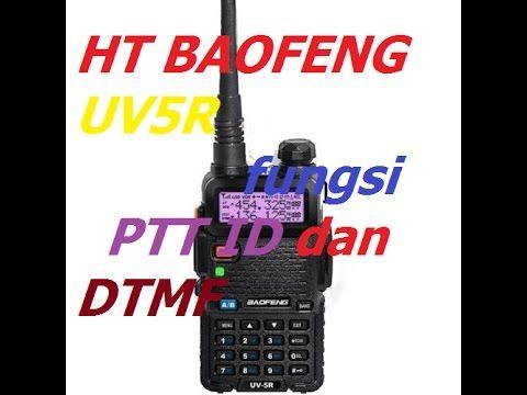 32 Om Telolet Om Pada Ht Baofeng Uv5r Pada Fungsi Ptt Id Dtmfst S Code Ptt Lt Youtube Aplikasi