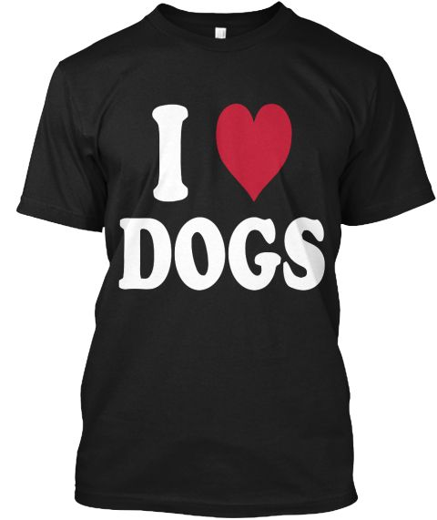 I Love Dogs Black T-Shirt Front https://teespring.com/i-love-dogs-4727#pid=2&cid=2397&sid=front Let's grab your copy as soon as . #dog #paw #Puppy #dogtee #pet #petstshirt #tshirt #dogtshirt #mydogtee Internet Exclusive! - Available for a few days only - Limited Time!