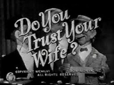 Do You Trust Your Wife? - Game Show (1956)