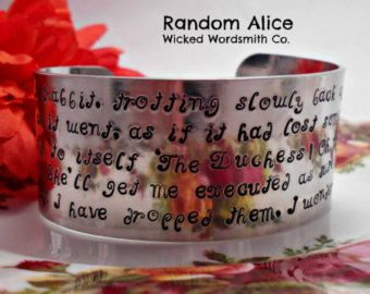 Personalize your Cuff.  Hand Stamped Wide Bracelet. Random text from Alice in Wonderland. Buy this or Choose your own text!