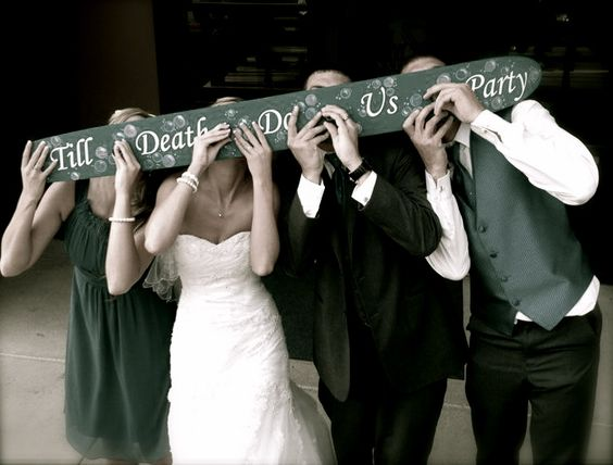 """We need to make one of these and have it say """"Till Death Do Us Party, Now Lets Get Star Spangled Hammered"""""""