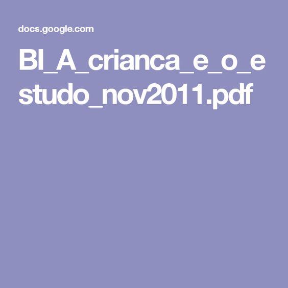 BI_A_crianca_e_o_estudo_nov2011.pdf