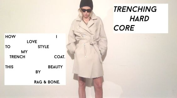 Rag & Bone Trench Life: How I love to Style a Trench Coat for Spring