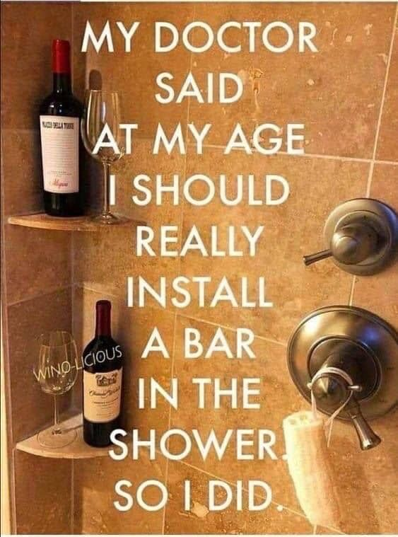 I Always Try To Follow My Doctors Orders Funny Quotes Wine Humor Haha Funny