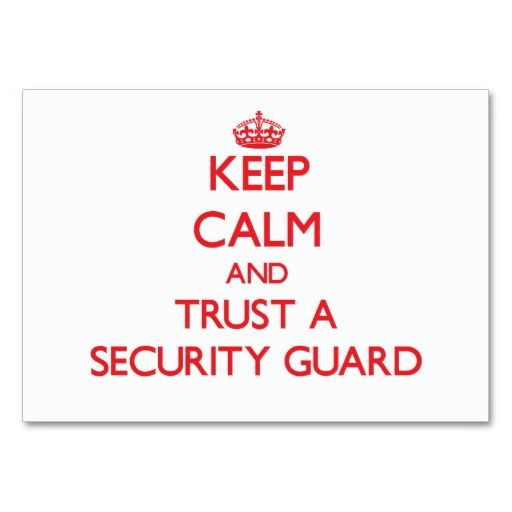 Keep Calm and Trust a Security Guard Business Card Secret Quote - resume security officer
