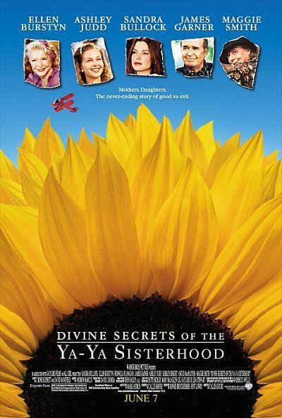 'Divine Secrets of the Ya-Ya Sisterhood' by Rebecca Wells was adapted in 2002