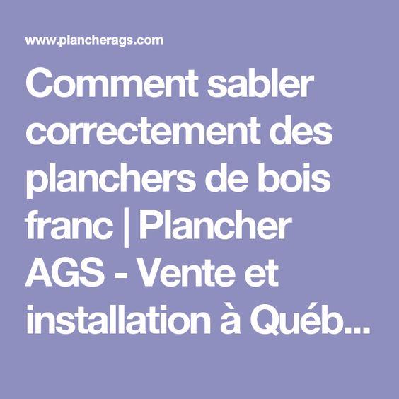 Comment sabler correctement des planchers de bois franc | Plancher AGS - Vente et installation à Québec