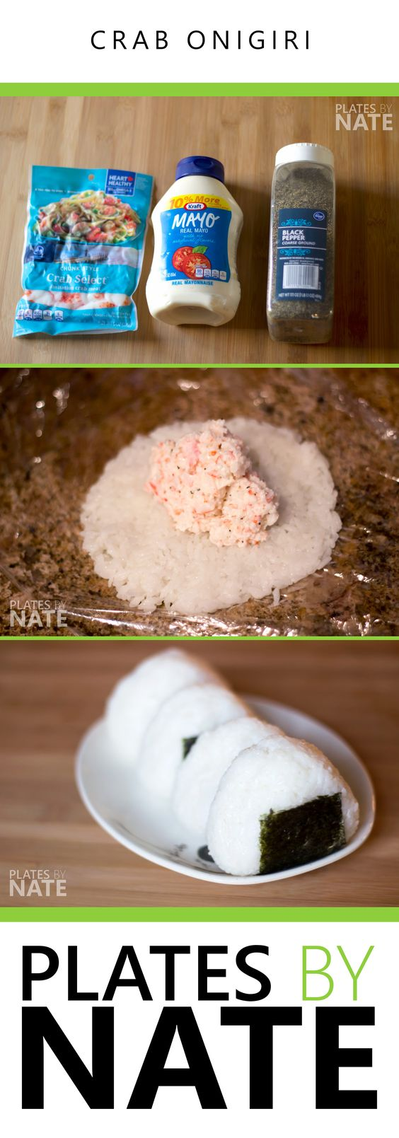 PlatesByNate.com - This crab onigiri only has 6 ingredients including salt and pepper. Super simple, and a hearty weekly favorite in our home.