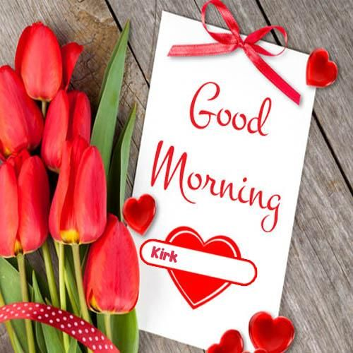 Write Name On Good Morning Image Create Pic Greeting Cards Good Morning Images Morning Images Good Night Love Images