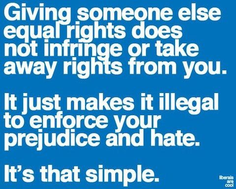 "Excuse the fact rights are rarely ""given."" They have to be fought for and protected."