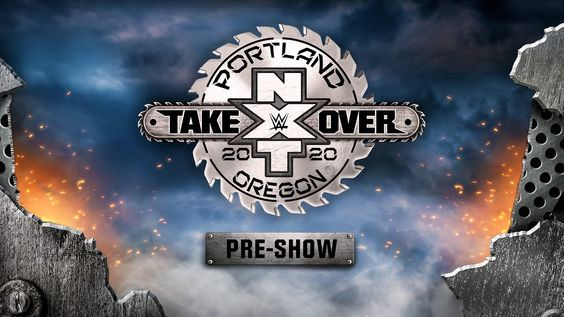 Nxt Takeover Portland Pre Show Feb 16 2020 In 2020 Nxt Takeover Ufc Fight Night Fight Night