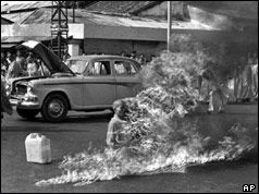 Buddhist Monk Quang Duc set himself alight in 1963.  This was the fifth such death in three days.  These suicides were in protest of the South Vietnam regime.