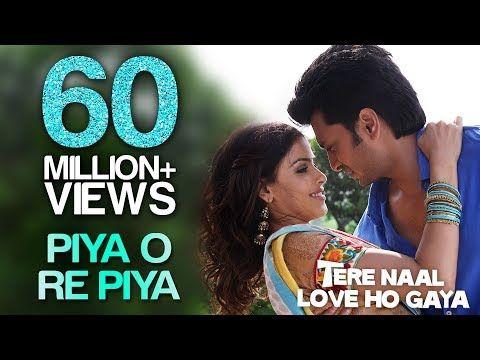 Piya O Re Piya Video Song Tere Naal Love Ho Gaya Riteish Deshmukh Genelia Dsouza Atif Aslam Youtube Romantic Songs Video Romantic Songs Songs