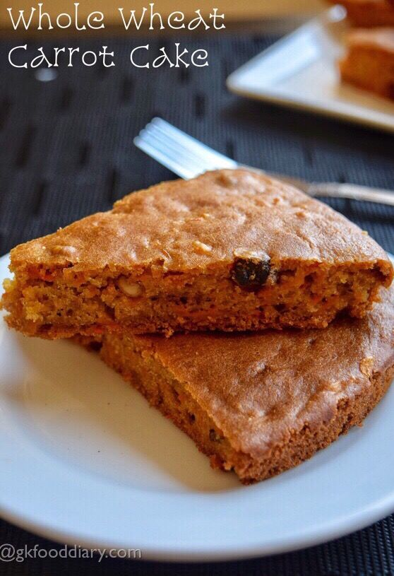 Egg Less Whole Wheat Carrot Cake Recipe For Toddlers And Kids