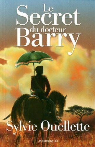 Le secret du docteur Barry de Sylvie Ouellette http://www.amazon.ca/dp/2894314493/ref=cm_sw_r_pi_dp_i5U0ub01DBDZ4