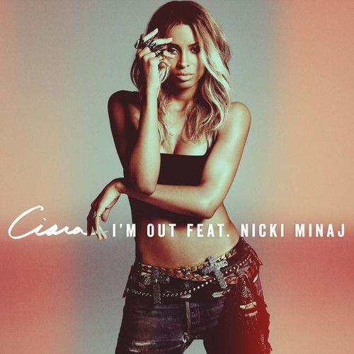Ciara, Nicki Minaj – I'm Out (single cover art)