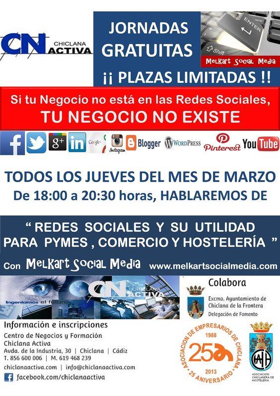 Jornadas Divulgativas sobre la utilidad de las Redes Sociales para PYMES, Comercio y Hostelería. www.melkartsocialmedia.com y www.chiclanaactiva.com