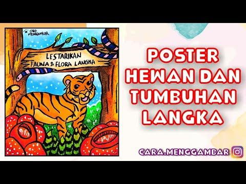 Poster Pelestarian Hewan Dan Tumbuhan Langka Ep 271 Youtube Hewan Hewan Langka Gambar