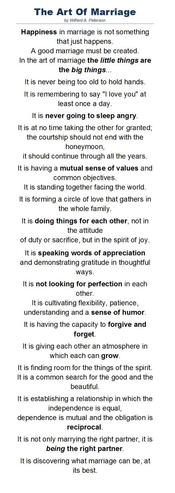 A wonderful poem by Wilferd A. Peterson about the art of marriage, read at Paul Newman's wedding to Joanne Woodward.: