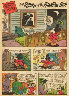 "The Return of the Phantom Blot. My favorite Mickey Mouse & Goofy story. I read this as a Finnish translation ""Mustakaapu kaupungin kauhuna"", re-published in 1984."