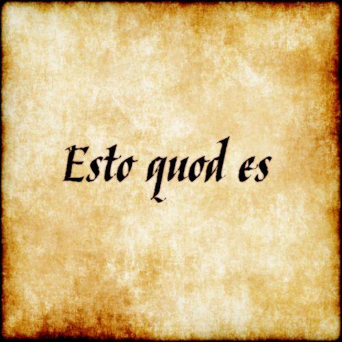 Esto quod es - Be what you are. #latin #phrase #quote #quotes - Follow us at facebook.com/LatinQuotesPhrases