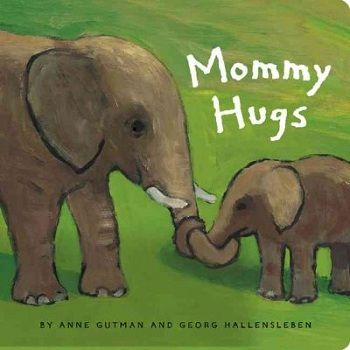 Animal and human mothers hug in different ways, but they all show love. (Grades: Prek+) Call number: PZ7.G9844 Mo 2003