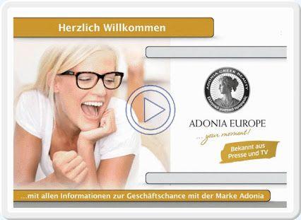 ADONIA EUROPE - Produkt- und Geschaeftspraesentation. JETZT kostenlos und unverbindlich im ADONIA-Business-Club registrieren und SOFORT Geld verdienen: